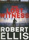 The Lost Witness - Robert Ellis, Deanna Hurst