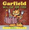 Garfield Will Eat for Food - Jim Davis