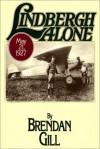 Lindbergh Alone - Brendan Gill