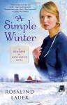 A Simple Winter: A Seasons of Lancaster Novel (Audio) - Rosalind Lauer, Cassandra Campbell