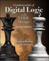Fundamentals of Digital Logic with VHDL Design [With CDROM] - Stephen Brown, Zvonko G. Vranesic