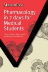 Pharmacology in Seven Days for Medical Students - Fazal-i-akbar Danish, Ahmed Ehsan Rabbani