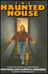 The Haunted House: A Collection of Original Stories - Jane Yolen, Martin H. Greenberg