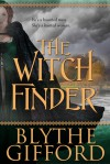 The Witch Finder - Blythe Gifford