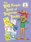 The Big Purple Book of Beginner Books - Peter Eastman, Helen Palmer, Michael Frith, P.D. Eastman