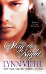 Stay the Night - Lynn Viehl