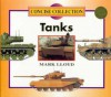 Tanks (Concise)(Oop) - Mark Lloyd, Chelsea House Publishers
