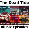 The Dead Tide - Episodes 01-06 - Complete - A.D. Bloom