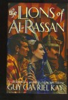 The Lions Of Al Rassan - Guy Gavriel Kay
