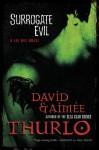 Surrogate Evil - Aimee Thurlo, David Thurlo