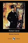 Richard Carvel (Dodo Press) - Winston Churchill