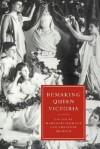 Remaking Queen Victoria - Margaret Homans, Gillian Beer