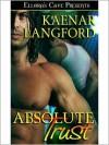 Absolute Trust - Kaenar Langford