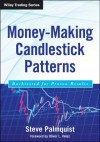 Money-Making Candlestick Patterns: Backtested for Proven Results - Steve Palmquist, Oliver Velez