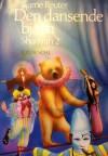 Den dansende bjørn - Bjarne Reuter
