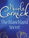 The Blanchland Secret (Harlequin Historical) - Nicola Cornick