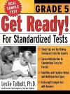 Get Ready! For Standardized Tests : Grade 5 - Leslie E. Talbott, Carol Turkington