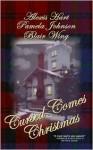 Cursed Comes Christmas - Alexis Hart, Pamela Johnson