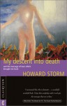 My Descent Into Death - Howard Storm, George G. Ritchie