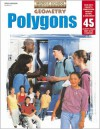 Geometry: Polygons (Middle School Collection) - Steck-Vaughn Company