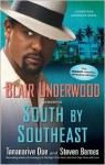 South by Southeast - Blair Underwood, Tananarive Due, Steven Barnes