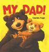 My Dad! - Charles Fuge