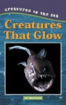 Creatures That Glow - Kris Hirschmann