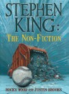 Stephen King: The Non-Fiction - Justin Brooks, Rocky Wood