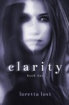 Clarity - Loretta Lost