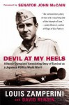 Devil at My Heels - Louis Zamperini, David Rensin