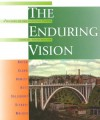 The Enduring Vision: A History of the American People/Concise Edition (Us History College Titles) - Paul S. Boyer, Sandra McNair Hawley