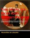 The World's Best And Worst People - Maximillien de Lafayette