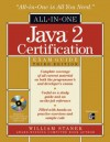 Java 2 Certification All-In-One Exam Guide, 3rd Edition [With CDROM] - William Stanek