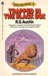 Trapped in the Black Box - R.G. Austin