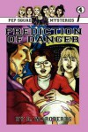 Pep Squad Mysteries Book 4: Prediction of Danger - D.W. Roberts