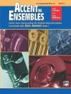 Accent on Ensembles, Bk 1: Trumpet, Baritone T.C. - John O'Reilly, Mark Williams