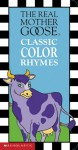 Real Mother Goose Classic Color Rhymes - Josie Yee