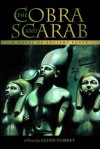 The Cobra and the Scarab: A Story of Ancient Egypt - Glenn Starkey