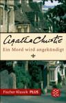Ein Mord wird angekündigt: Fischer Klassik PLUS (German Edition) - Sylvia Spatz, Agatha Christie