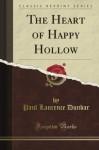 The Heart of Happy Hollow (Classic Reprint) - Paul Laurence Dunbar