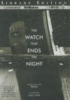 The Watch That Ends the Night: Voices from the Titanic - Allan Wolf