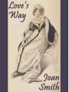 Love's Way - Joan Smith