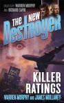 The New Destroyer: Killer Ratings - Warren Murphy, James Mullaney