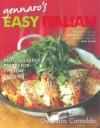 Gennaro's Easy Italian: Delicious Recipes for Everyday Cooking - Gennaro Contaldo