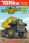 Tonka Picture Clues: At the Construction Site - Samantha Brooke