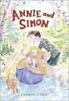 Annie and Simon: Candlewick Sparks - Catharine O'Neill