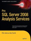 Pro SQL Server 2008 Analysis Services - Philo Janus