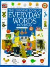 The Usborne Book of Everyday Words in German (Everyday Words Series) - Howard Allman