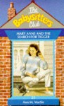 Mary Anne and the Search for Tigger (The Babysitters Club, #25) - Ann M. Martin
