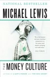 The Money Culture (Audio) - Michael Lewis, Jonathan Reese